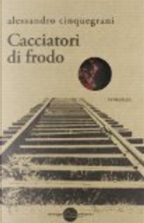 Cacciatori di frodo by Alessandro Cinquegrani