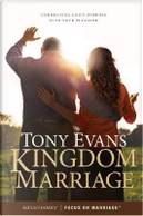 Kingdom Marriage by Tony Evans