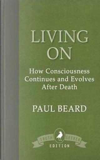 Living on by Paul Beard