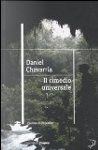 Il rimedio universale by Daniel Chavarria