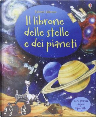 Il librone delle stelle e dei pianeti by Emily Bone
