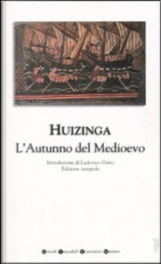 L'autunno del medio evo by Johan Huizinga