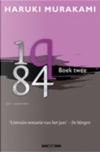 1Q84, Boek Twee by Haruki Murakami