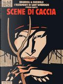 Scene di caccia by Anna Brandoli, Renato Queirolo