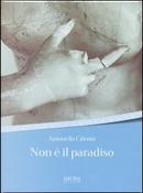 Non è il paradiso by Antonella Cilento