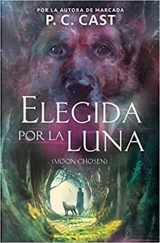 Elegida por la luna by P. C. Cast