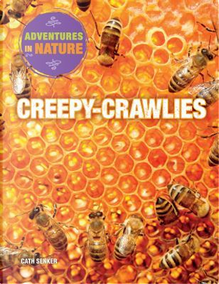 Creepy-Crawlies by Cath Senker
