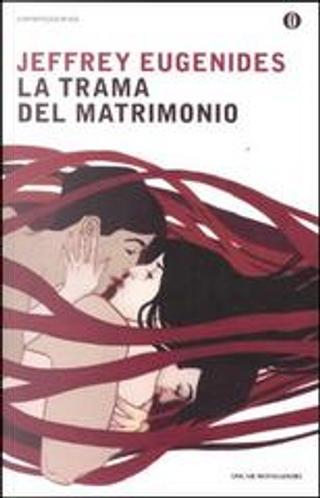 La trama del matrimonio by Jeffrey Eugenides