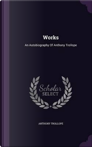 Works by Anthony Trollope