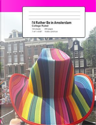 I'd Rather Be In Amsterdam by Coloring Journals