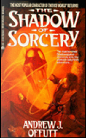 The Shadow of Sorcery by Andrew J. Offutt