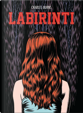 Labirinti by Charles Burns
