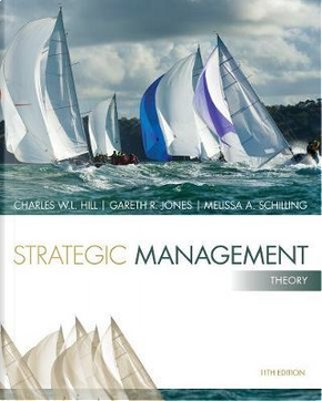 Strategic Management by Charles W. L. Hill