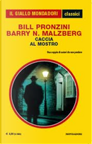 Caccia al mostro by Barry N. Malzberg, Bill Pronzini