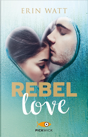 Rebel love by Erin Watt