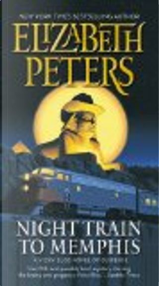 Night Train to Memphis by Elizabeth Peters