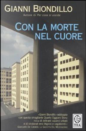 Con la morte nel cuore by Gianni Biondillo