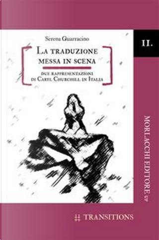 La traduzione messa in scena. Due rappresentazioni di Caryl Churchill in Italia by Serena Guarracino