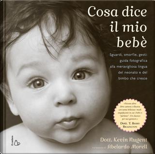 Cosa dice il mio bebè by Kevin Nugent