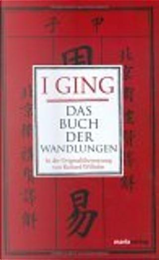 I Ging. by Jean-Bernard Lasserre