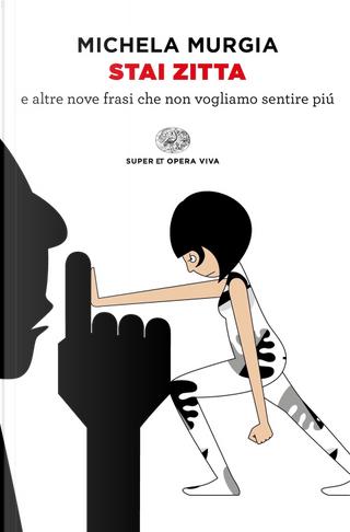 Stai zitta by Michela Murgia