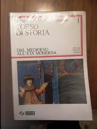 Corso di Storia per gli istituti tecnici vol. 1 by Alfonso Prandi, Giorgio Cracco, Francesco Traniello