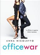 Office war by Anna Nicoletto