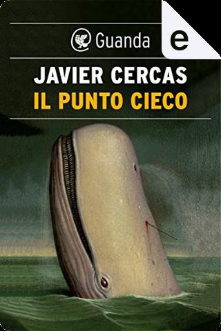 Il punto cieco by Javier Cercas
