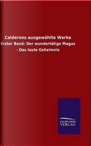 Calderons ausgewählte Werke by ohne Autor