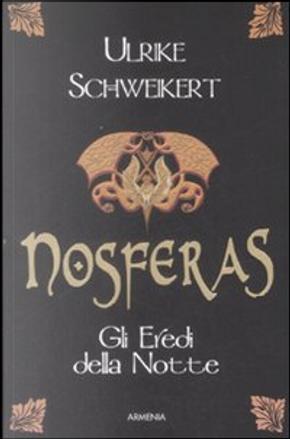 Nosferas by Ulrike Schweikert