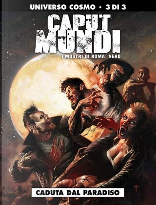 Caput Mundi II - I mostri di Roma: Nero - Vol. 3 by Dario Sicchio, Michele Monteleone
