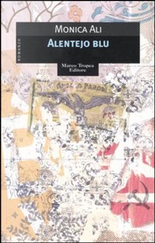 Alentejo blu by Monica Ali