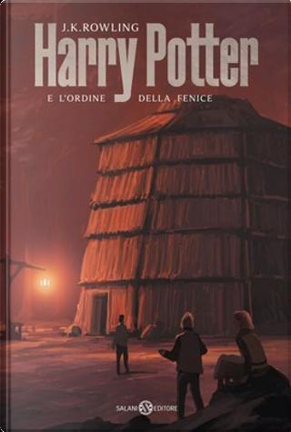 Harry Potter e l'Ordine della Fenice by J. K. Rowling