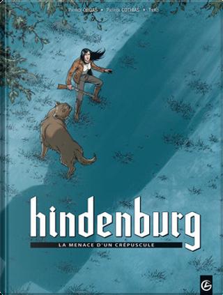 Hindenburg, Tome 1 by Patrice Ordas, Patrick Cothias