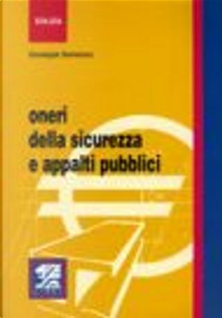 Oneri della sicurezza e appalti pubblici by Giuseppe Semeraro