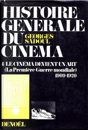 Histoire générale du cinéma, Tome 3.2 by Georges Sadoul