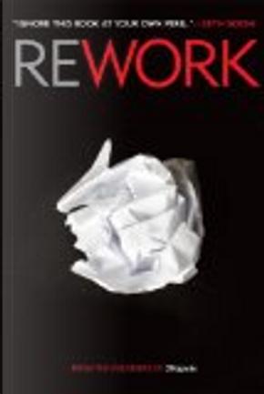 Rework by David Heinemeier Hansson, Jason Fried