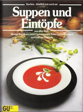Suppen und Eintöpfe aus aller Welt by Cornelia Adam
