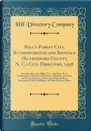 Hill's Forest City, Rutherfordton and Spindale (Rutherford County, N. C.) City Directory, 1958 by Hill Directory Company