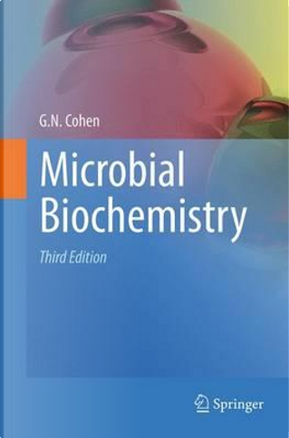 Microbial Biochemistry by Georges N. Cohen