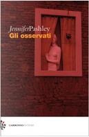 Gli osservati by Jennifer Pashley