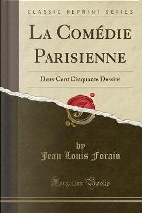 La Comédie Parisienne by Jean Louis Forain