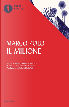 Il Milione by Marco Polo