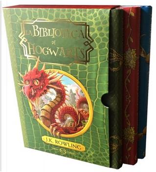 La biblioteca di Hogwarts by J. K. Rowling