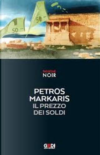 Il prezzo dei soldi by Petros Markaris