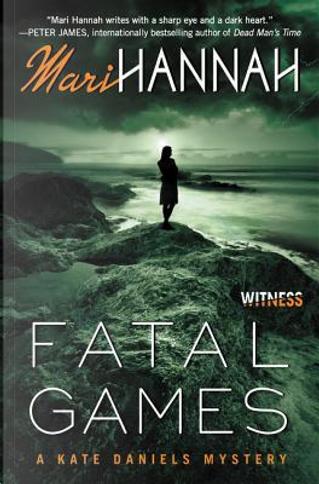 Fatal Games by Mari Hannah