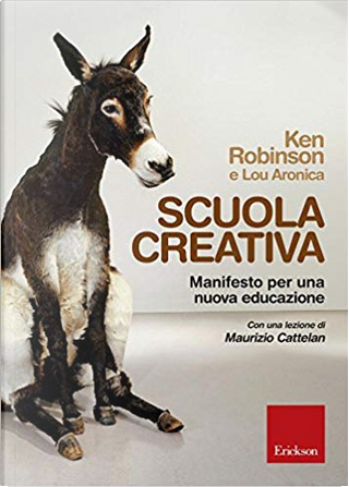 Scuola creativa by Ken Robinson, Lou Aronica