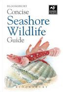 Bloomsbury Concise Seashore Wildlife Guide by BLOOMSBURY