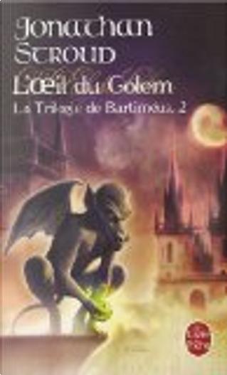 La trilogie de Bartiméus, Tome 2 by Jonathan Stroud