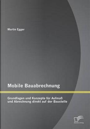 Mobile Bauabrechnung by Martin Egger